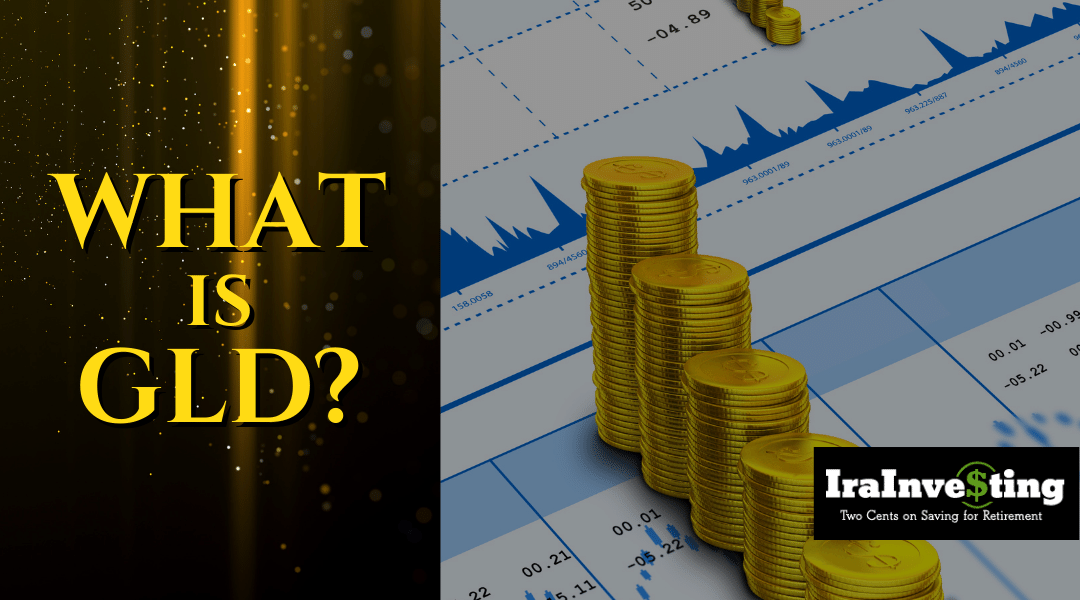 What Is GLD?